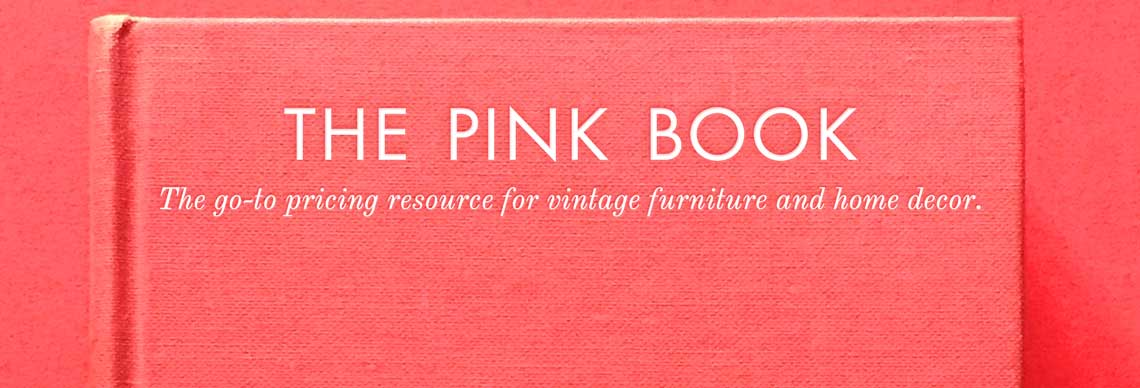 The Pink Book: The go-to pricing resource for vintage furniture and home decor. Desktop banner